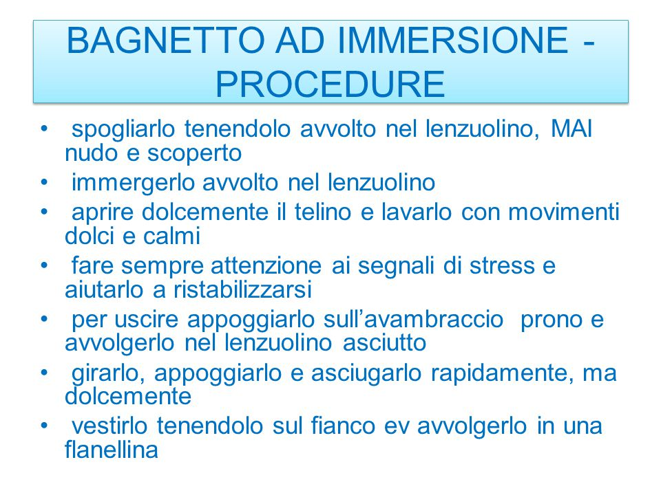 BAGNETTO AD IMMERSIONE - PROCEDURE