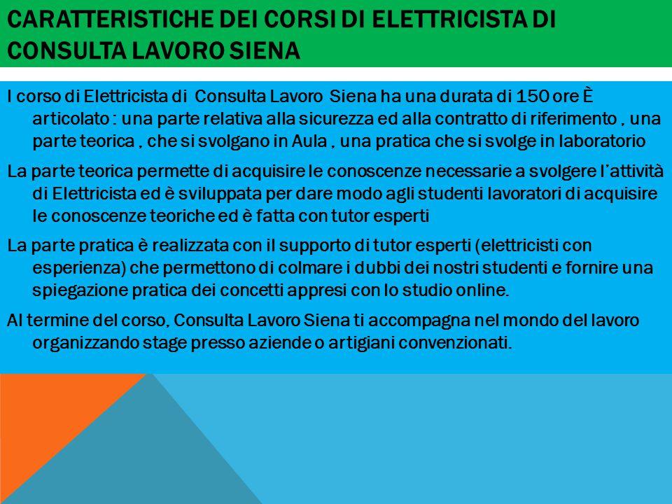 Caratteristiche dei corsi di Elettricista di Consulta Lavoro Siena