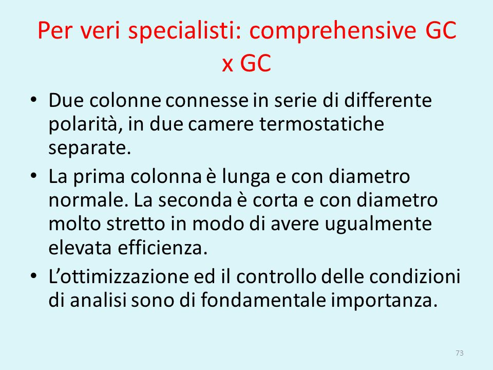 Per veri specialisti: comprehensive GC x GC