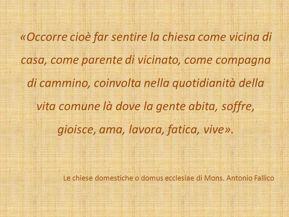 Le chiese domestiche o domus ecclesiae di Mons. Antonio Fallico