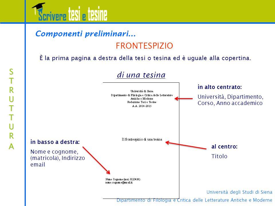 FRONTESPIZIO Componenti preliminari... di una tesina STRUTTURA