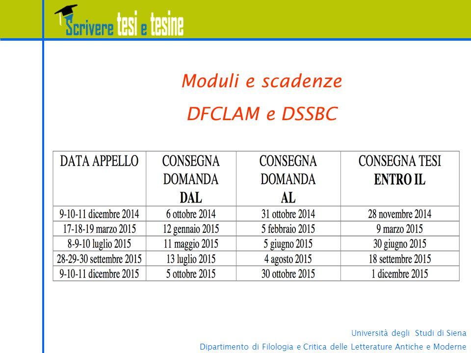 Moduli e scadenze DFCLAM e DSSBC Università degli Studi di Siena