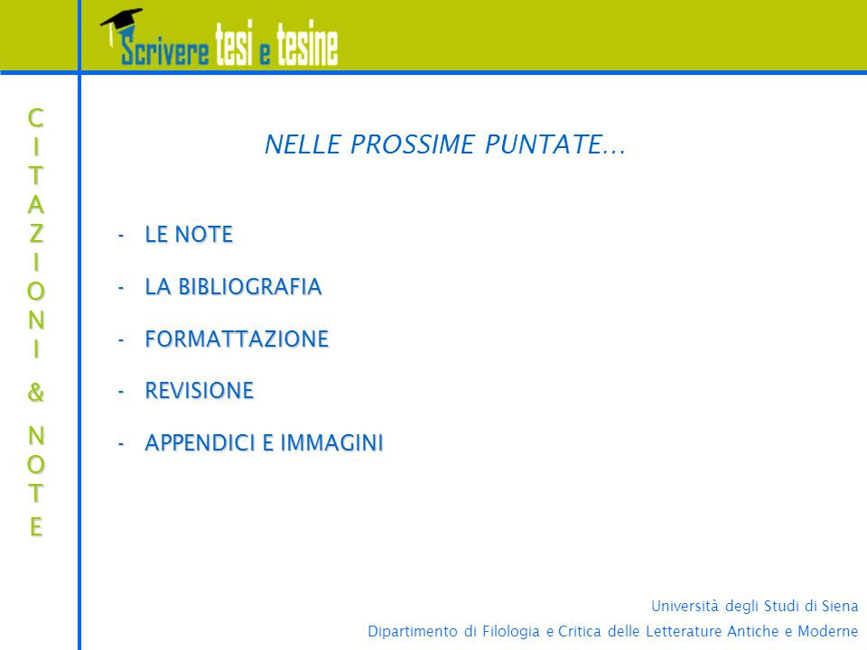NELLE PROSSIME PUNTATE…