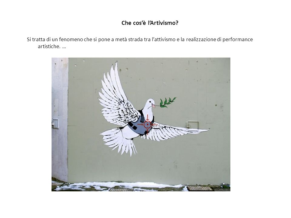 Che cos'è l'Artivismo Si tratta di un fenomeno che si pone a metà strada tra l'attivismo e la realizzazione di performance artistiche. …