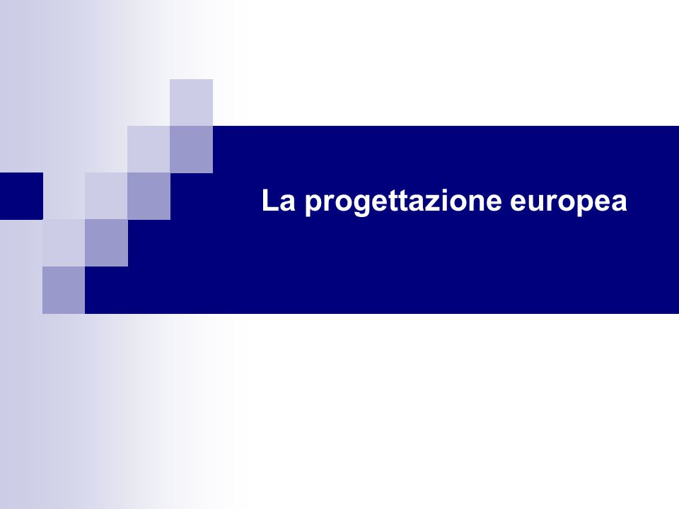 La progettazione europea