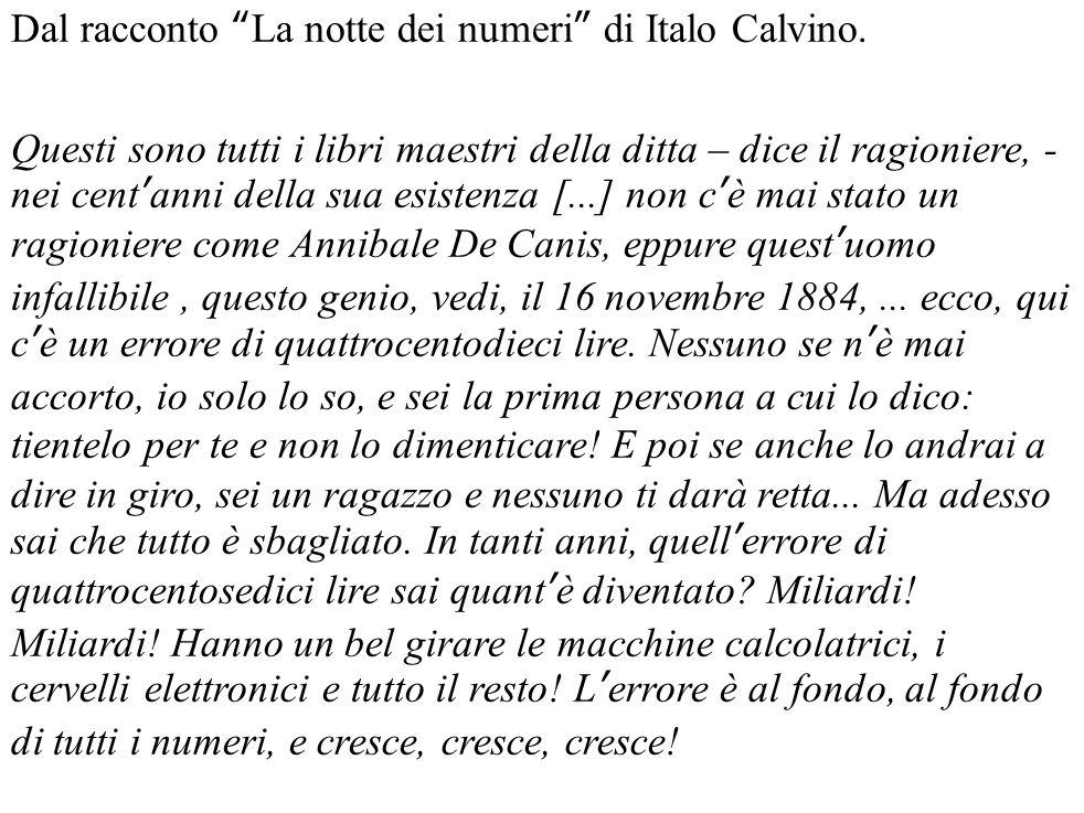 Dal racconto La notte dei numeri di Italo Calvino.