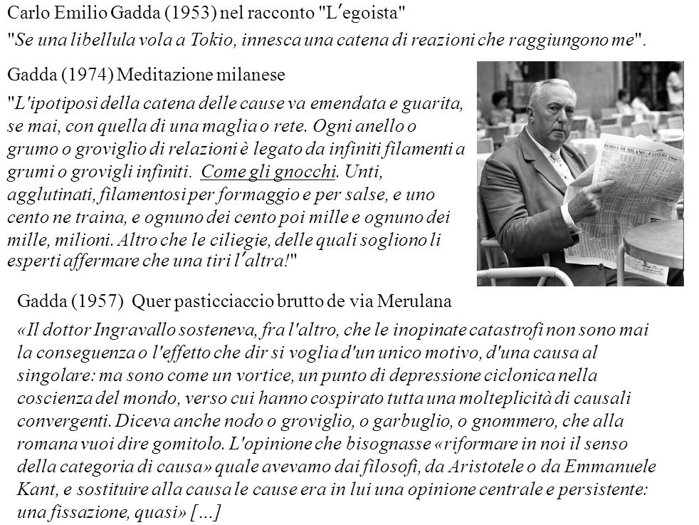 Carlo Emilio Gadda (1953) nel racconto L'egoista
