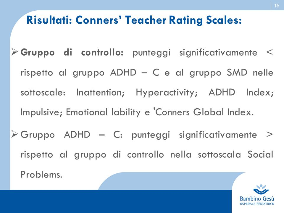 Risultati: Conners' Teacher Rating Scales: