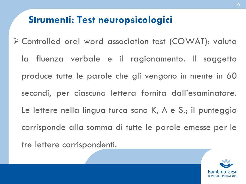 Strumenti: Test neuropsicologici