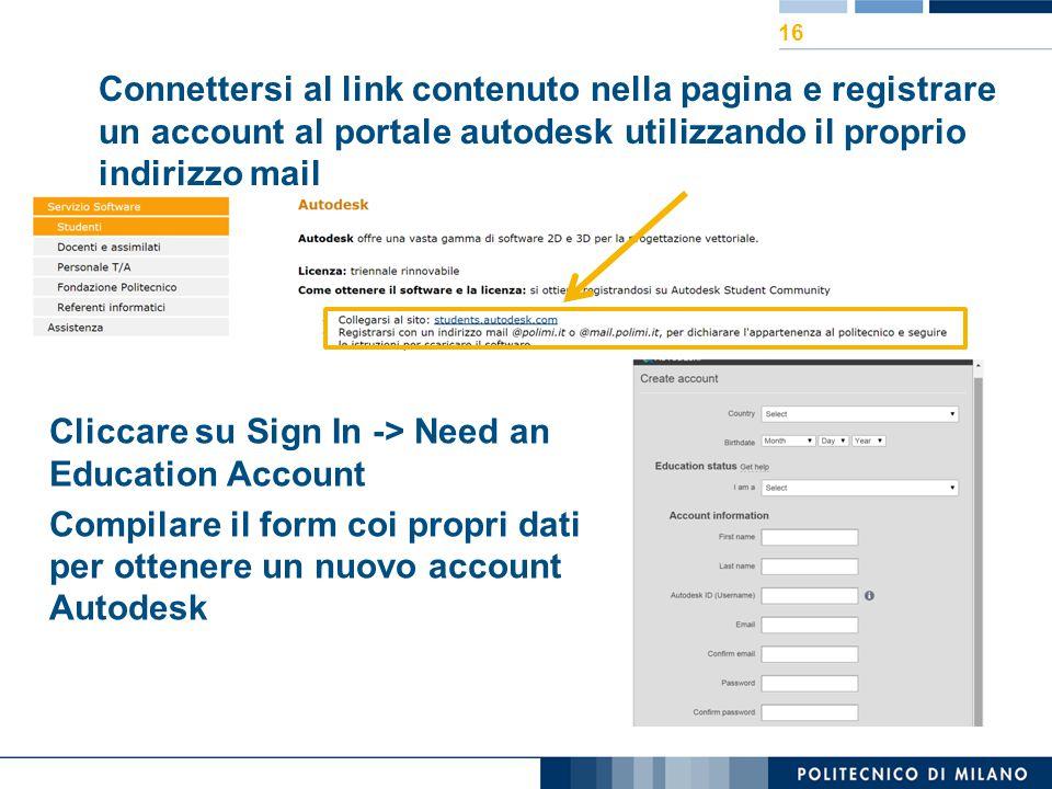 Connettersi al link contenuto nella pagina e registrare un account al portale autodesk utilizzando il proprio indirizzo mail