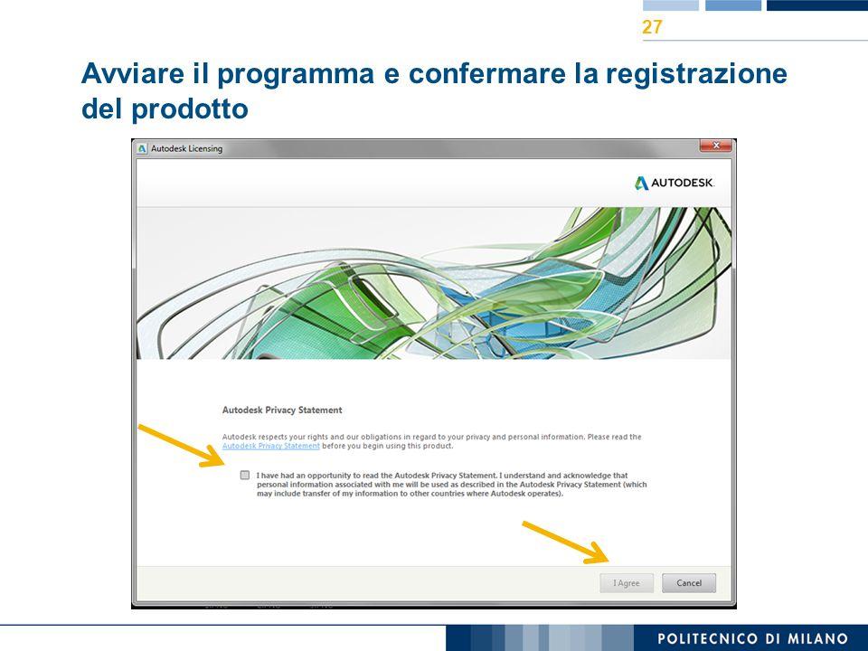Avviare il programma e confermare la registrazione del prodotto