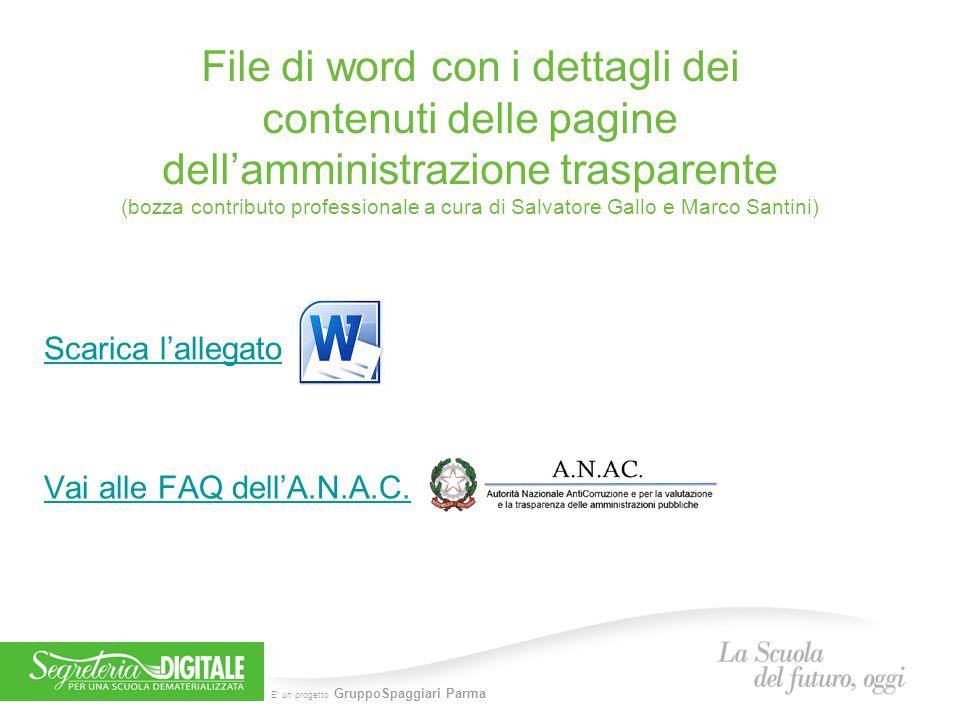 File di word con i dettagli dei contenuti delle pagine dell'amministrazione trasparente (bozza contributo professionale a cura di Salvatore Gallo e Marco Santini)