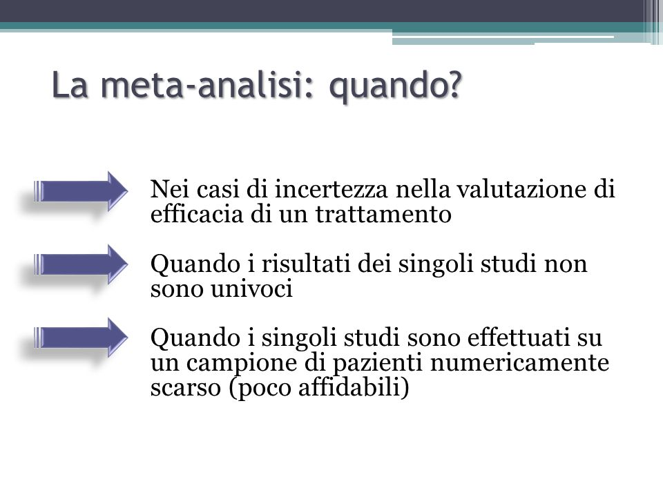 La meta-analisi: quando