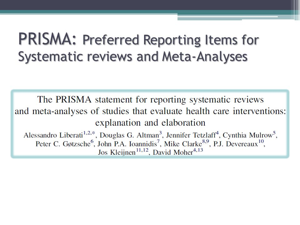 PRISMA: Preferred Reporting Items for Systematic reviews and Meta-Analyses