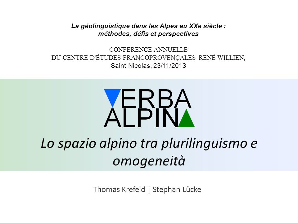Lo spazio alpino tra plurilinguismo e omogeneità