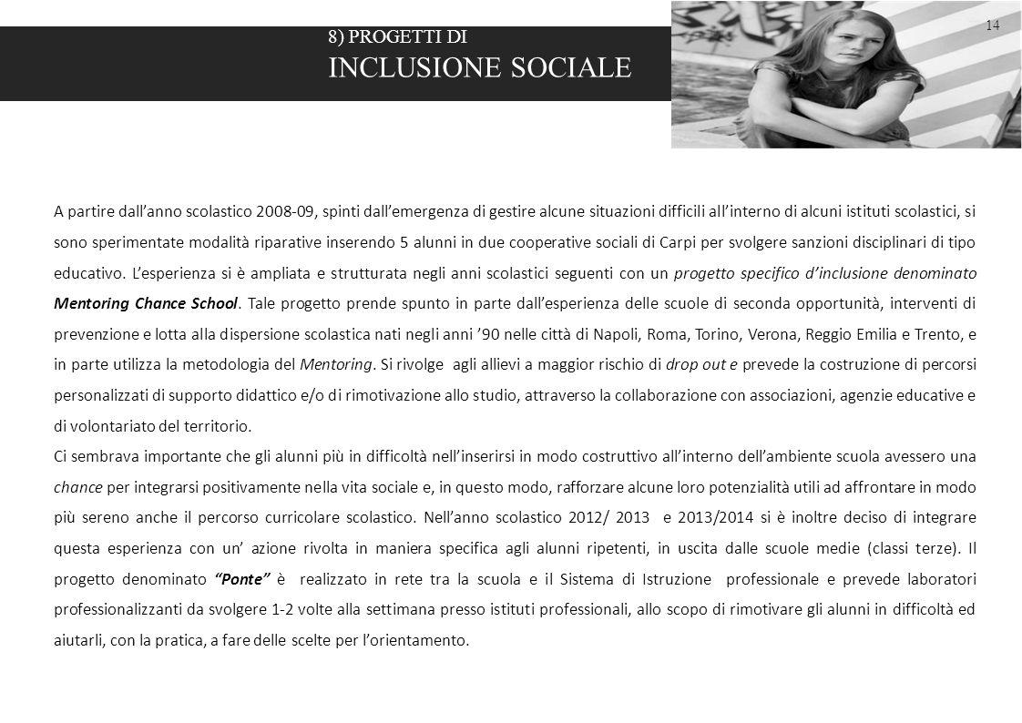 INCLUSIONE SOCIALE 8) PROGETTI DI