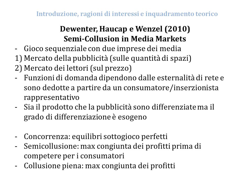 Dewenter, Haucap e Wenzel (2010) Semi-Collusion in Media Markets