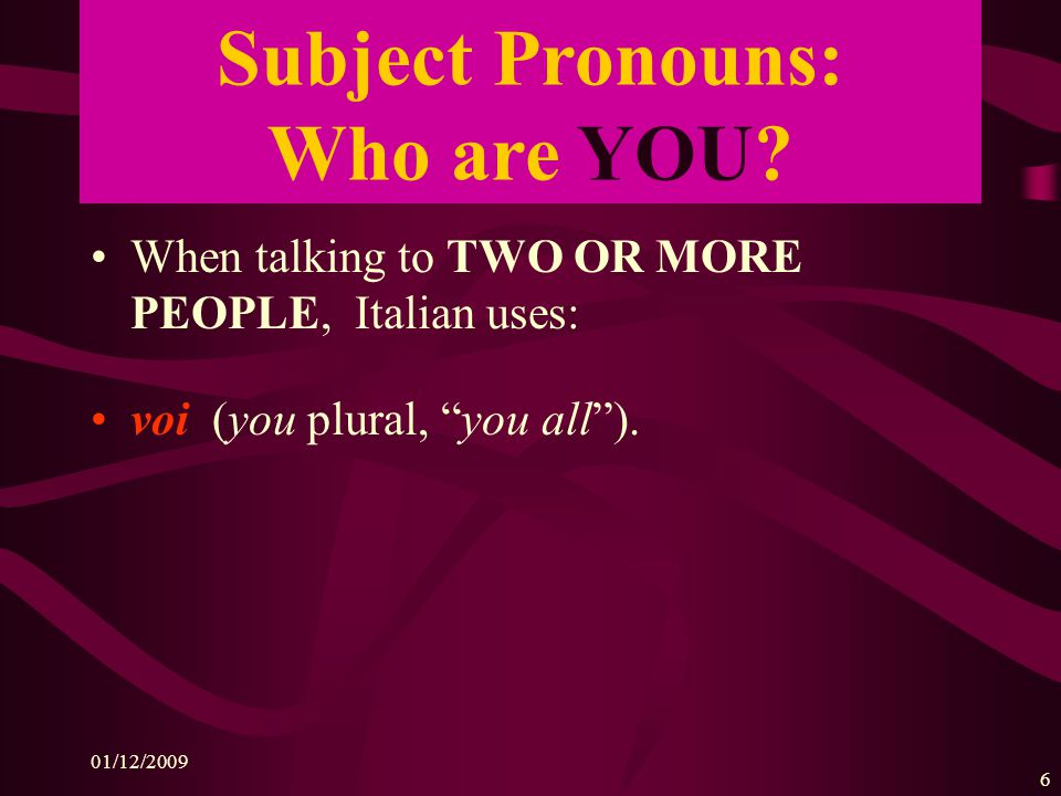 Subject Pronouns: Who are YOU