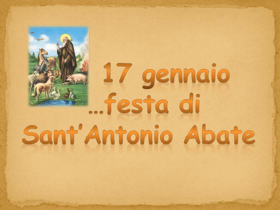 17 gennaio …festa di Sant'Antonio Abate