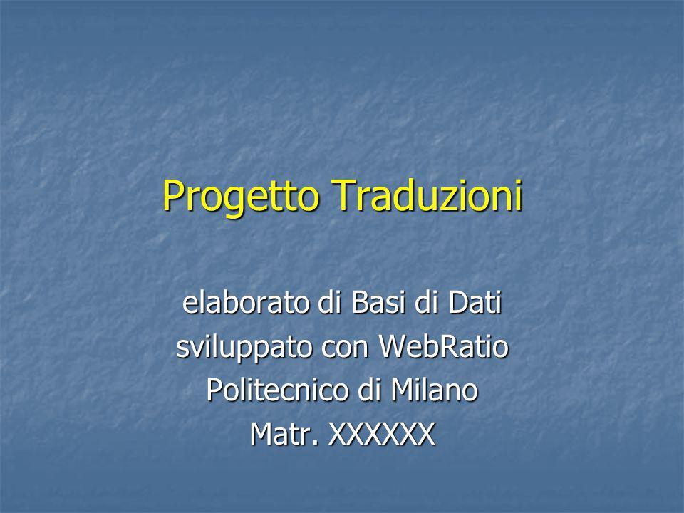 Progetto Traduzioni elaborato di Basi di Dati sviluppato con WebRatio