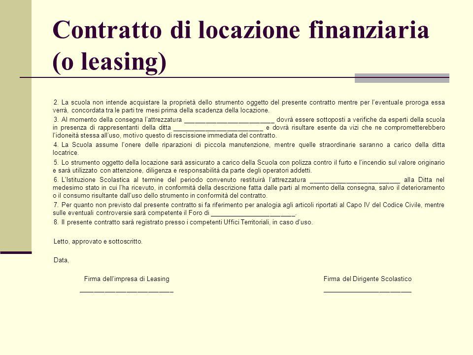 Contratto di locazione finanziaria (o leasing)