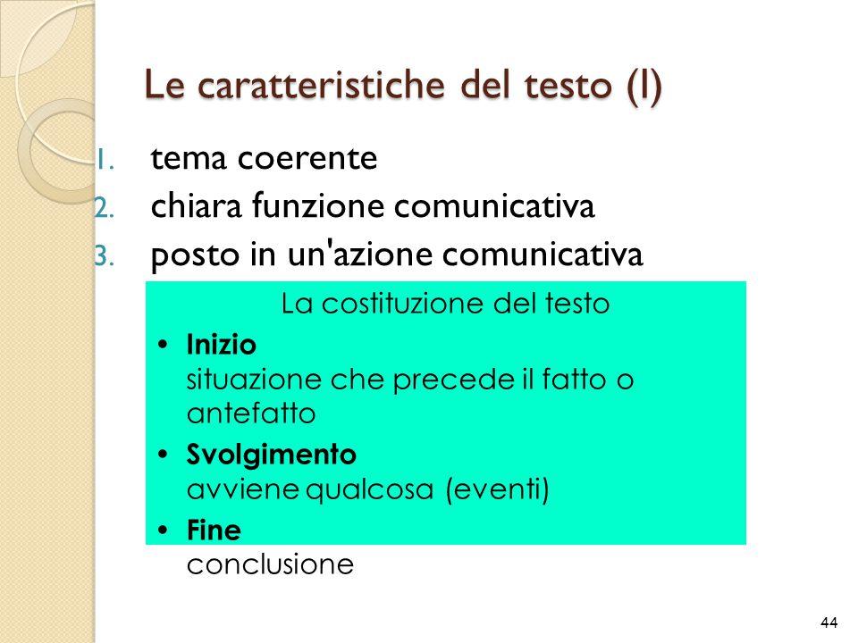 Le caratteristiche del testo (I)