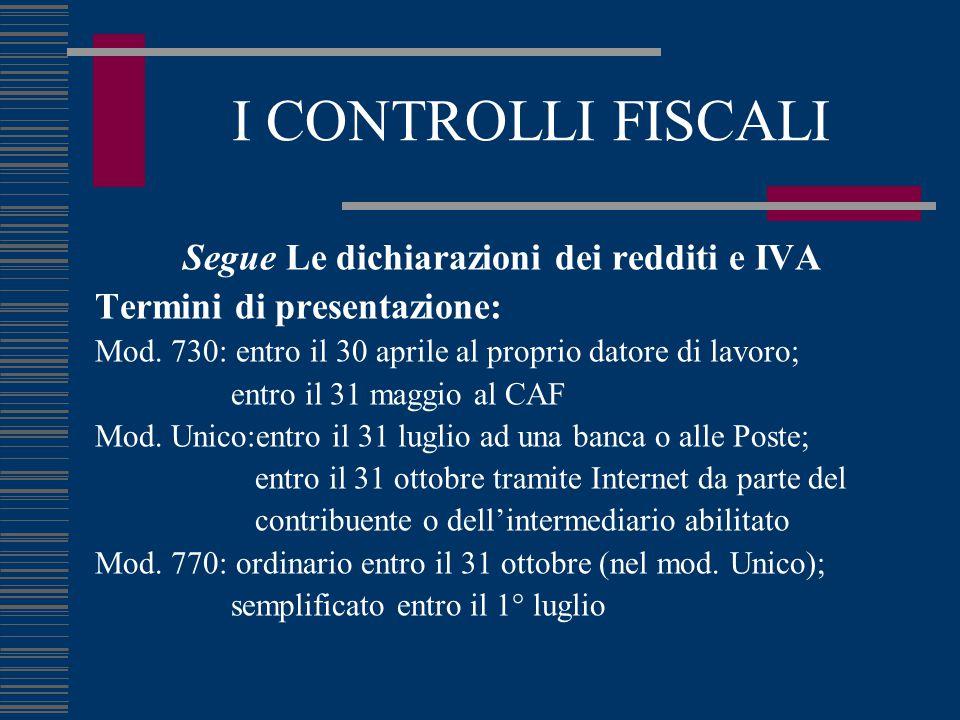 Segue Le dichiarazioni dei redditi e IVA