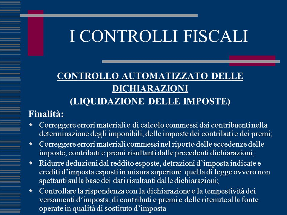 CONTROLLO AUTOMATIZZATO DELLE (LIQUIDAZIONE DELLE IMPOSTE)