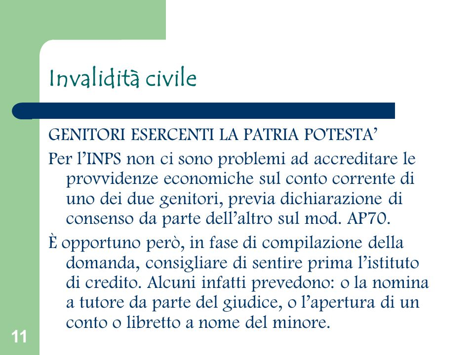 Invalidità civile GENITORI ESERCENTI LA PATRIA POTESTA'