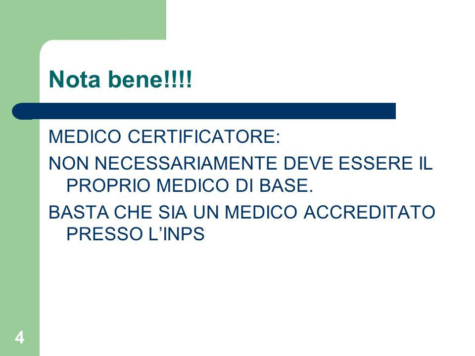 Nota bene!!!! MEDICO CERTIFICATORE: