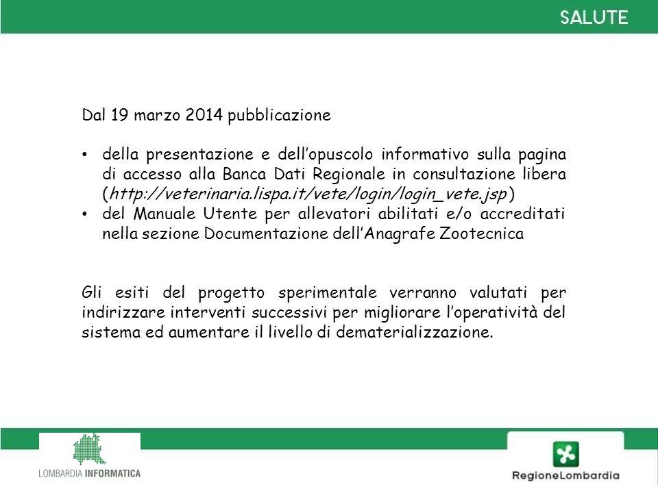 Dal 19 marzo 2014 pubblicazione