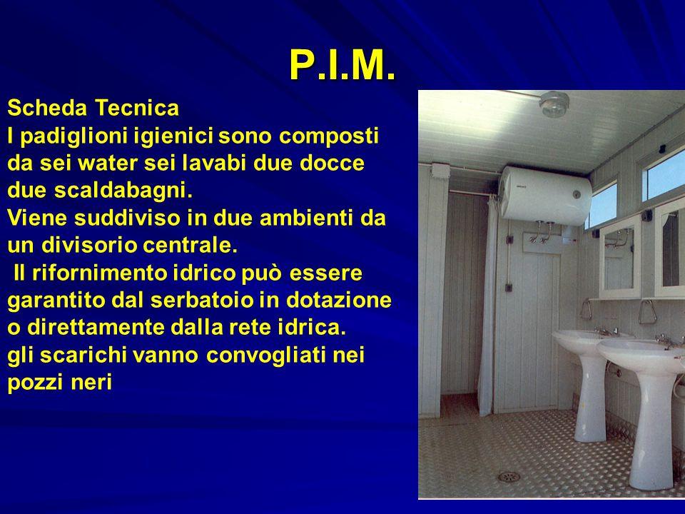 P.I.M. Scheda Tecnica I padiglioni igienici sono composti
