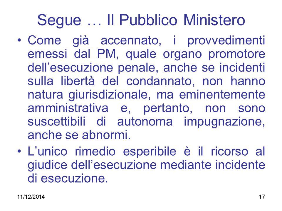 Segue … Il Pubblico Ministero