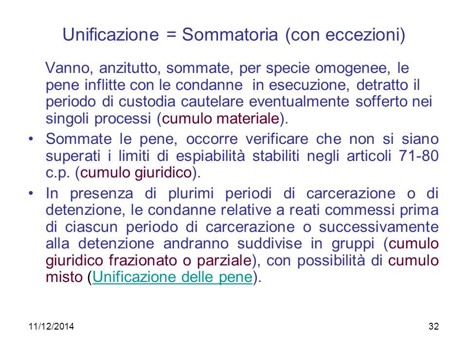 Unificazione = Sommatoria (con eccezioni)