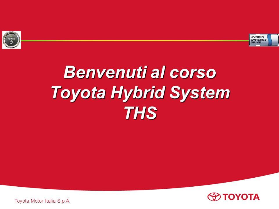 Benvenuti al corso Toyota Hybrid System THS
