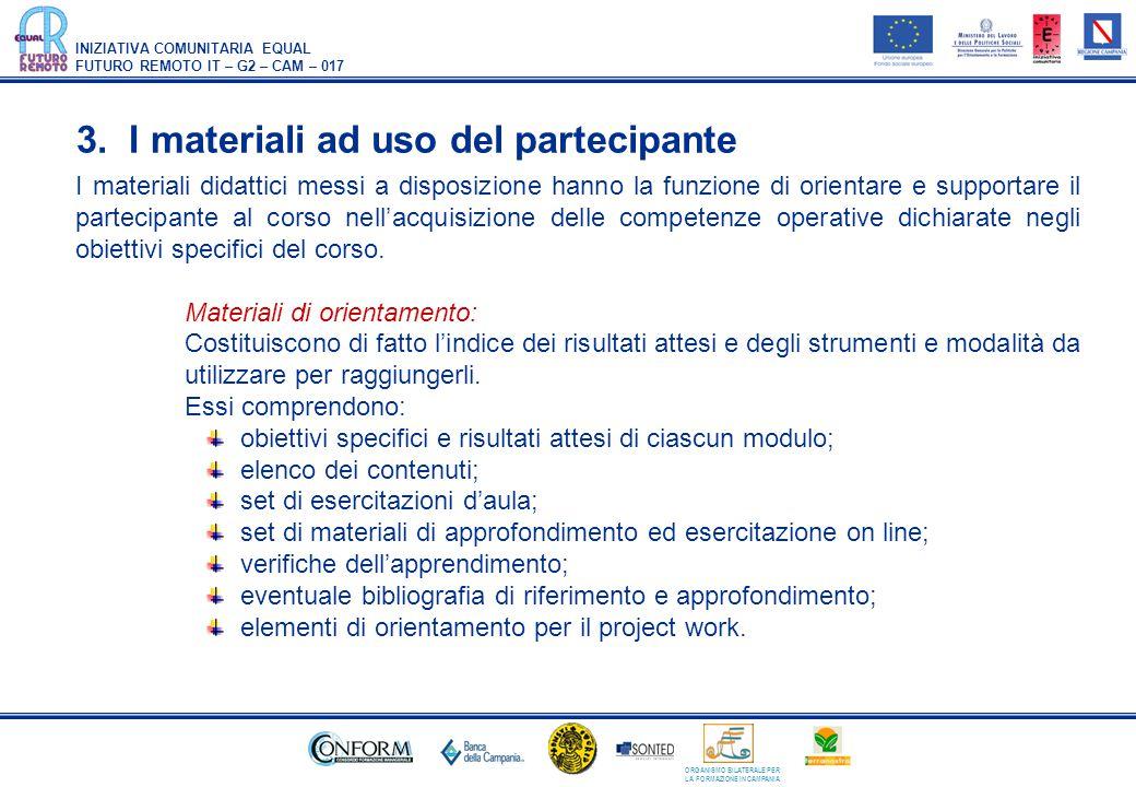 3. I materiali ad uso del partecipante