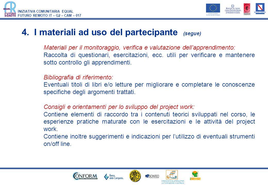 4. I materiali ad uso del partecipante (segue)