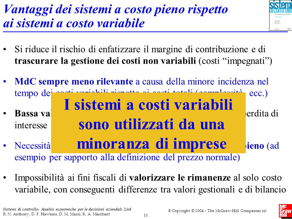 Vantaggi dei sistemi a costo pieno rispetto ai sistemi a costo variabile