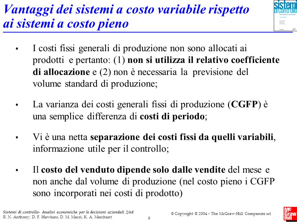 Vantaggi dei sistemi a costo variabile rispetto ai sistemi a costo pieno