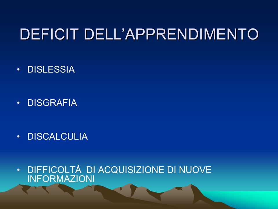 DEFICIT DELL'APPRENDIMENTO
