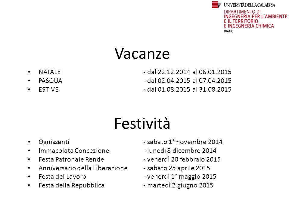 Vacanze Festività NATALE - dal 22.12.2014 al 06.01.2015