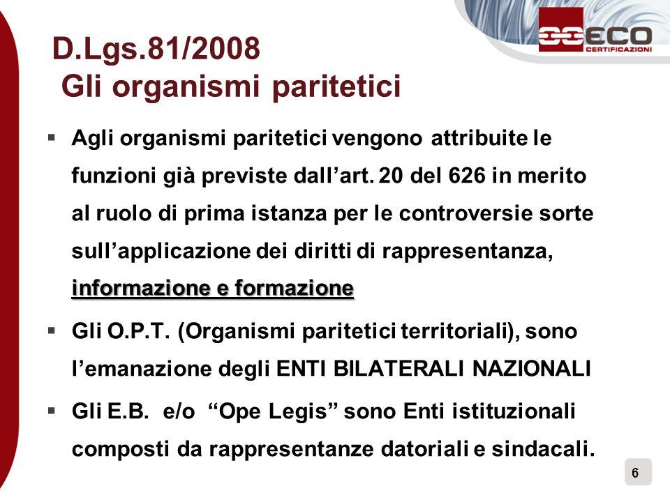 D.Lgs.81/2008 Gli organismi paritetici