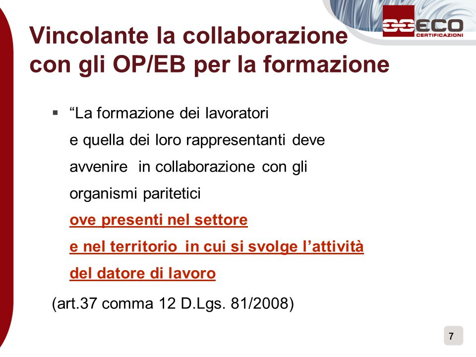 Vincolante la collaborazione con gli OP/EB per la formazione