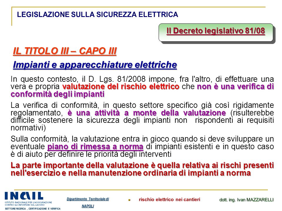 Il Decreto legislativo 81/08 Dipartimento Territoriale di NAPOLI