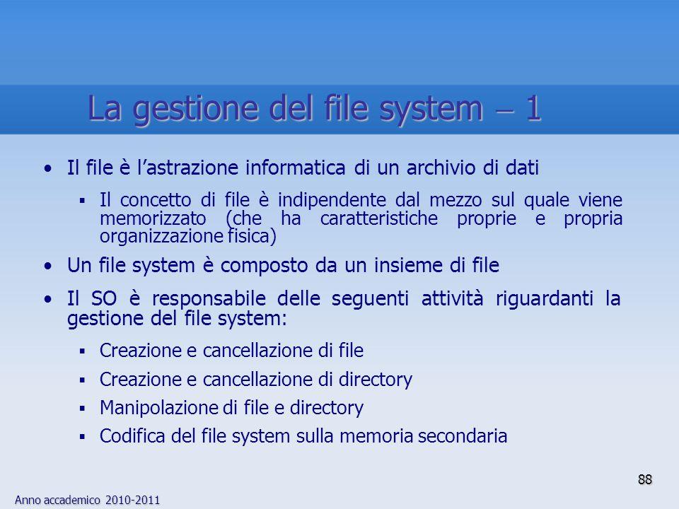 La gestione del file system  1