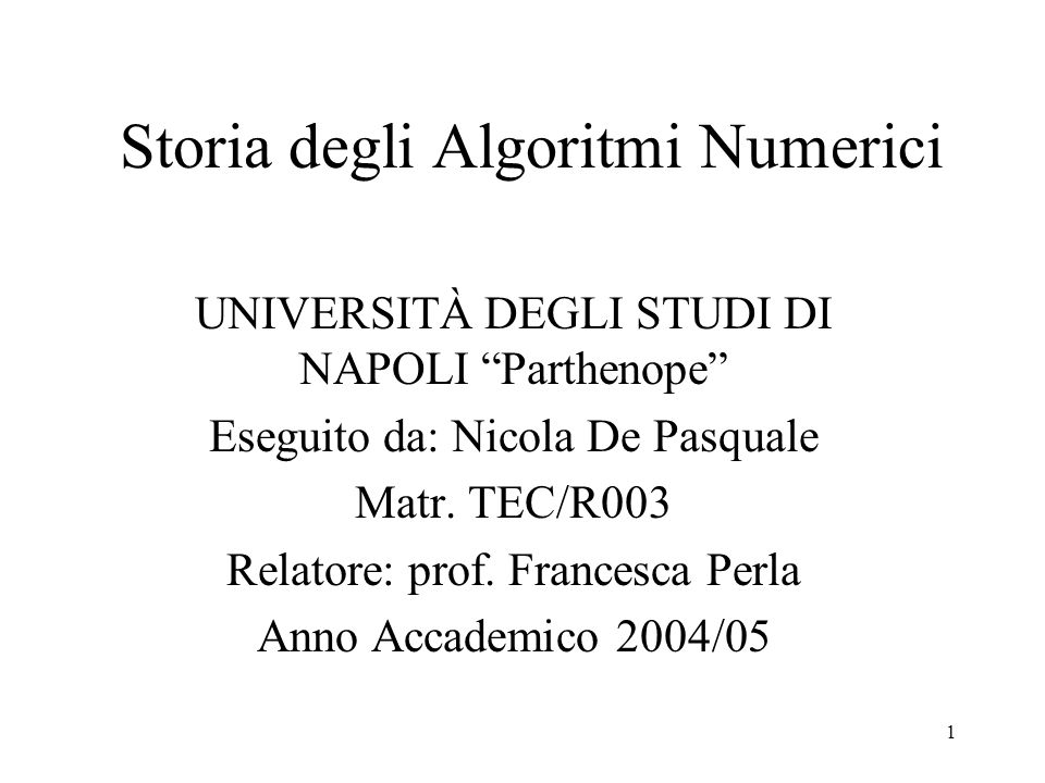 Storia degli Algoritmi Numerici