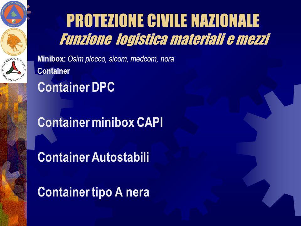 PROTEZIONE CIVILE NAZIONALE Funzione logistica materiali e mezzi