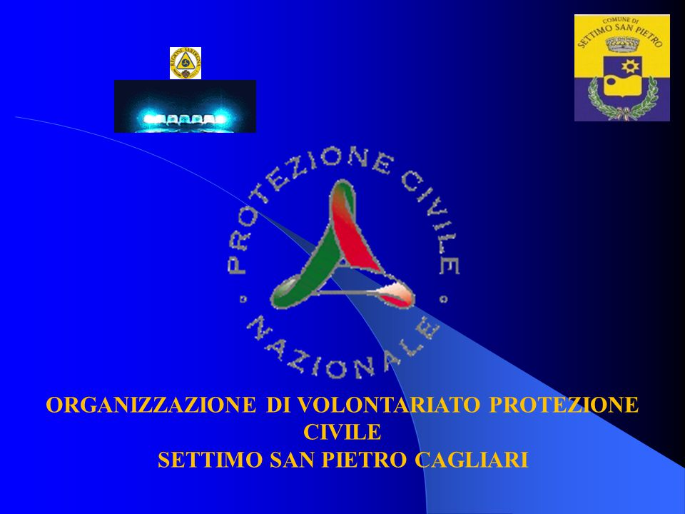 ORGANIZZAZIONE DI VOLONTARIATO PROTEZIONE CIVILE