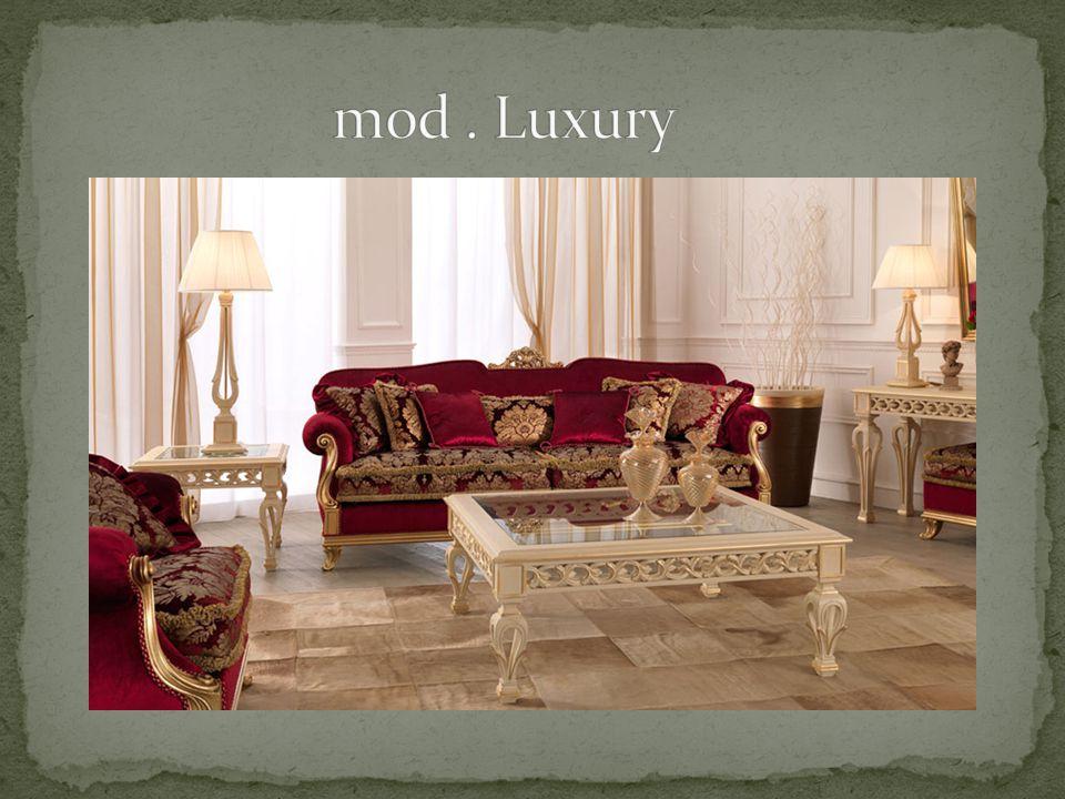 mod . Luxury