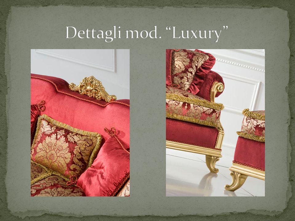 Dettagli mod. Luxury